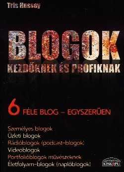 Blogok kezdőknek és profiknak