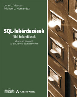 SQL-lekérdezések földi halandóknak